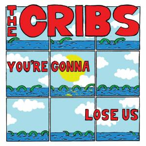 Cribs-Gonna-Lose-Us-Color