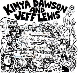 KIMYA DAWSON AND JEFF LEWIS